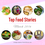 Top Food Stories of the Month - March 2016