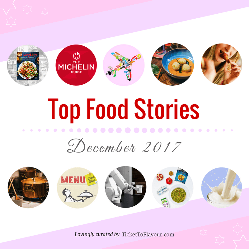 Top food news and stories - December 2017