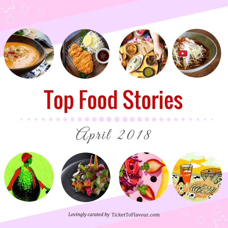Top food news and stories - April 2018
